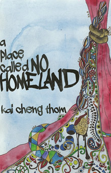 a-place-called-no-homeland-kai-cheng-thom